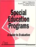 Special education programs : a guide to evaluation /
