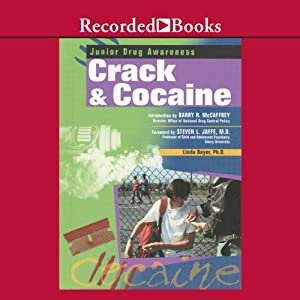 Crack and Cocaine Audiobook