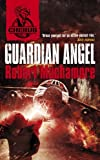 Cover of Guardian Angel by Robert Muchamore 0340999217