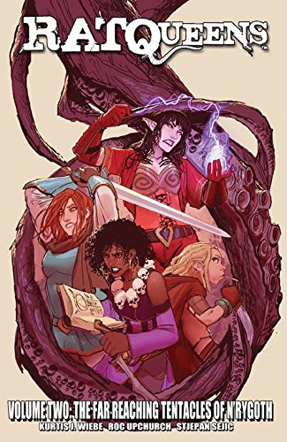 Download Rat Queens Volume 2: The Far Reaching Tentacles of N'Rygoth (Rat Queens Tp)