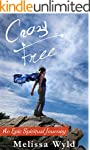 Crazy Free: An Epic Spiritual Journey