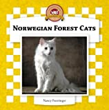 Nancy Furstinger Norwegian Forest Cats (Checkerboard Animal Library: Cats)