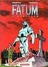 Fatum, tome 1 : L' H�ritier