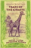 Image of Tears of the Giraffe: A No. 1 Ladies' Detective Agency Novel (2) (No. 1 Ladies Detective Agency)