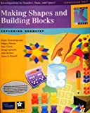 Making Shapes and Building Blocks: Exploring Geometry (Investigations in Number, Data and Space) Grade K-1 Curriculum Unit