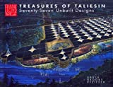 img - for Treasures of Taliesin: Seventy-Seven Unbuilt Designs book / textbook / text book