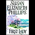 First Lady (       UNABRIDGED) by Susan Elizabeth Phillips Narrated by Anna Fields