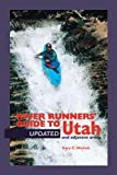 img - for River Runners' Guide To Utah and Adjacent Areas (Revised and Updated) book / textbook / text book