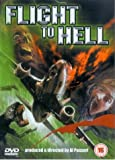 echange, troc Flight To Hell [Import anglais]