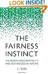 The Fairness Instinct: The Robin Hood...