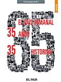 35 aos, 35 historias (Spanish Edition)