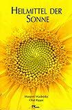 Heilmittel der Sonne - Margret Madejsky