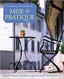 Mise en Pratique: Manuel de lecture, vocabulaire, grammaire et expression écrite (4th Edition)