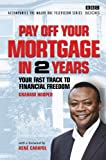 Graham Hooper Pay Off Your Mortgage in 2 Years
