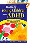 Teaching Young Children With ADHD: Su...