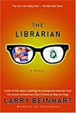 The Librarian: A Novel (1560256362) by Beinhart, Larry