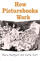 How Picturebooks Work (Children's Literature and Culture)