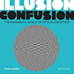 Illusion Confusion: The Wonderful Wor...
