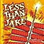 Anthem ~ Less Than Jake