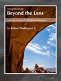 img - for Insights From Beyond the Lens: Inside the Art & Craft of Landscape Photography book / textbook / text book