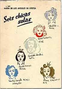 SEIS CHICAS SOLAS (VACACIONES SALVAJES).: Maria de los