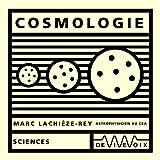 echange, troc Marc Lachieze-Rey - Cosmologie (CD audio)