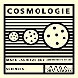 Cosmologie (CD audio)par Marc Lachieze-Rey