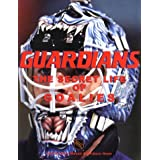 Guardians: The Secret Life of Goalies ~ Gary Mason