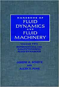 Handbook of Fluid Dynamics and Fluid Machinery