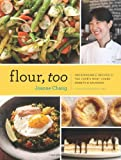img - for Flour, Too: Indispensable Recipes for the Cafe's Most Loved Sweets & Savories book / textbook / text book