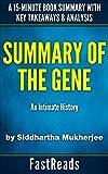 Summary of The Gene: by Siddhartha Mukherjee | Includes Key Takeaways & Analysis