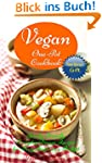 Vegan One-Pot Cookbook: Family-Friend...