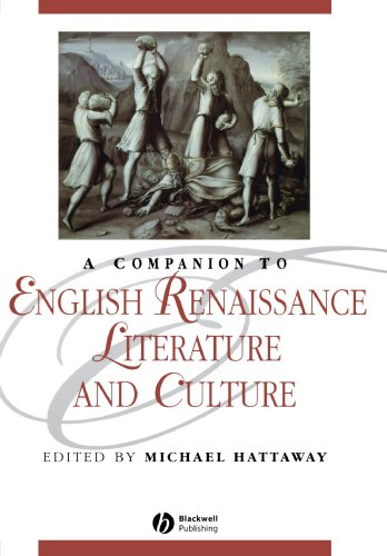 Companion to English Renaissance (Blackwell Companions to Literature and Culture)