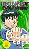 img - for Cutting Edge (Ironfist Chinmi - Kung Fu Boy) book / textbook / text book