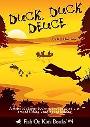 Duck, Duck Deuce