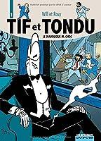 Tif et Tondu, l'intégrale tome 1 : Le diabolique M. Choc