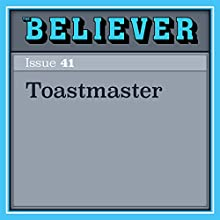 Toastmaster Audiobook by Rachel Aviv Narrated by Lisa Larsen