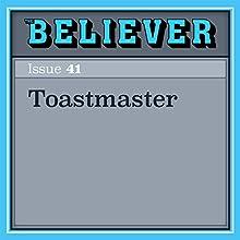 Toastmaster Audiobook by Rachel Aviv Narrated by Lisa Larsen
