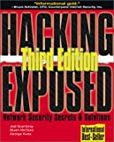Hacking Exposed: Network Security Secrets & Solutions, 3rd Edition
