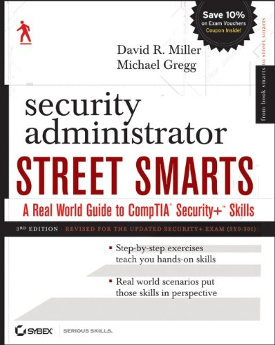 Security Administrator Street Smarts: A Real World Guide...