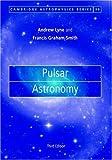 img - for Pulsar Astronomy (Cambridge Astrophysics) book / textbook / text book