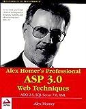 Alex Homers Professional ASP 3.0 Web Techniques