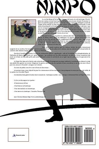 L Essence du Ninpo Nin-Jutsu. Tome 2: ou le Principe d Invisibilite: Volume 4 (Les trois visages de l'Homme Spirituel)