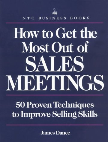 How To Get The Most Out of Sales Meetings