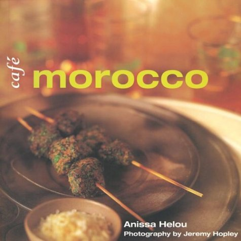 Cafe Morocco by Anissa Helou