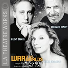 War of the Worlds (Dramatized) (       ABRIDGED) by H.G. Wells, adapted by Howard Koch Narrated by Leonard Nimoy, Gates McFadden, a full cast