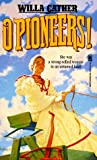 O Pioneers! (Tor Classics) (0812520769) by Cather, Willa