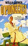 O Pioneers! (Tor Classics)