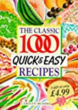 Carolyn Humphries The Classic 1000 Quick and Easy Recipes
