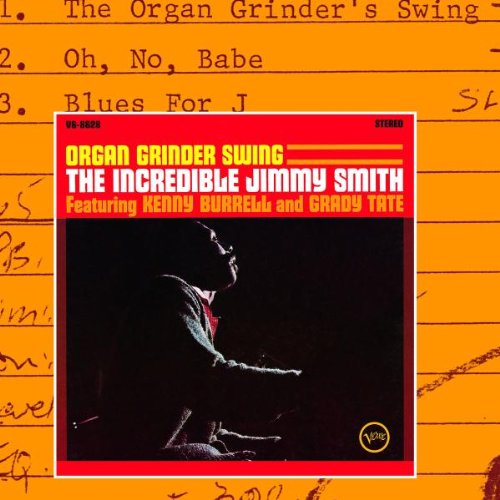 Jimmy Smith - Organ Grinder